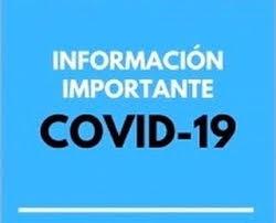 INFORMACION IMPORTANTE - POSIBLE CASO POSITIVO DE COVID - 19.